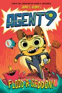 Agent 9: Flood-a-Geddon! Book
