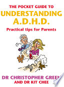 The Pocket Guide To Understanding A D H D