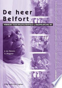 de Heer Belfort: Werkboek Voor Kwalificatieniveau 4, Deelkwalificatie 407