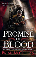 Powder Mage Trilogy 01   Promise of Blood