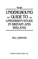 The Underground Guide to University Study in Britain and Ireland