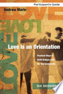 Love Is an Orientation Participant s Guide