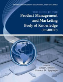 The Guide to the Product Management and Marketing Body of Knowledge