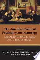 The American Board Of Psychiatry And Neurology