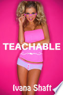 Teachable  Older Man Younger Woman Erotica