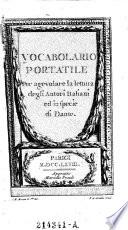 Vocabolario portatile  Per agevolare la lettura degli autori italiani ed in specie di Dante