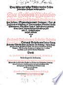 Drey sch  ne und lustige B  cher  von der Hohen Zollerischen Hochzeyt  welcher gestalt     Eytel Friderich  Graffe zu Hohen Zollern  Sigmaringen unnd Veringen     seiner Gnaden geliebten Son  Herrn Johann Georgen     Hochzeyt gehalten hab  mit dem     Fr  wlin Francisca      Friderichs Wild Graffens zu Dhaum und K  rburg     Tochtern  Wie die gantze Hochzeyt zu Hechingen den 11  Octobris Anno 1598  gehalten worden