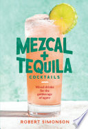 Book Mezcal and Tequila Cocktails