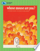 Whose Mouse Are You