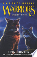 Warriors  A Vision of Shadows  4  Darkest Night Book PDF
