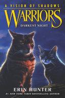 Warriors  A Vision of Shadows  4  Darkest Night