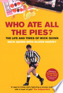 Who Ate All The Pies? The Life and Times of Mick Quinn