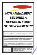 10th Amendment Secures a Republic Form of Government