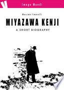 Miyazawa Kenji   a short biography