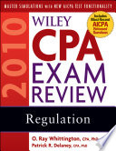 Wiley CPA Exam Review 2010  Regulation