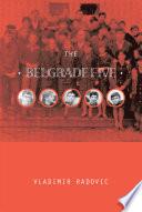 The Belgrade Five