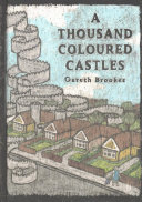 A Thousand Coloured Castles