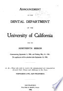 Announcement Of The College Of Dentistry Of The University Of California For Its Session