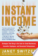 Instant Income  Strategies That Bring in the Cash