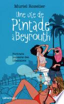 Une vie de pintade    Beyrouth