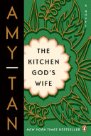 The Kitchen God's Wife Made Her First Novel The Joy Luck Club