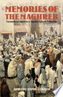 Memories of the Maghreb
