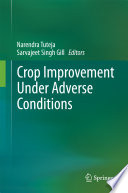 Crop Improvement Under Adverse Conditions