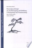 Pastoralpsychologie als Suchbewegung und Erfüllung in Begegnung und Verantwortung