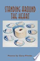 Standing Around the Heart Book PDF