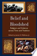 Ebook Belief and Bloodshed Epub James K. Wellman Apps Read Mobile