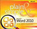 Microsoft Word 2010 Plain & Simple