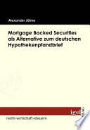 Mortgage Backed Securities als Alternative zum deutschen Hypothekenpfandbrief