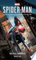Marvel S Spider Man Hostile Takeover