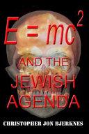 E   Mc2 and the Jewish Agenda