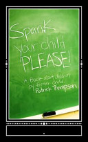 Spank Your Child  Please