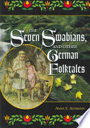 The Seven Swabians  and Other German Folktales