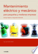 Mantenimiento Electrico Y Mecanico Para Pequenas Y Medianas Empresas  Electrical and Mechanical Maintenance for Small and Medium Companies