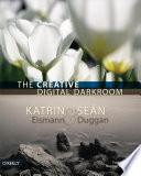 The Creative Digital Darkroom