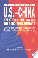 The Outlook for U S  China Relations Following the 1997 1998 Summits