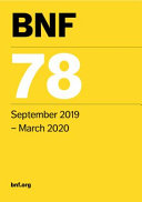 BNF 78 (British National Formulary) September 2019 : to reflect the latest evidence from credible...