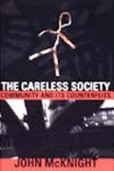 The Careless Society