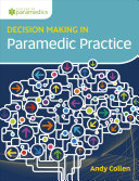 Decision Making In Paramedic Practice : making in healthcare practice to reduce...