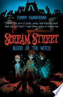 Scream Street  Blood of the Witch  Book  2