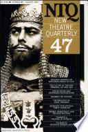 New Theatre Quarterly 47  Volume 12