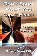 download ebook don't start what you can't finish - the book of completion pdf epub