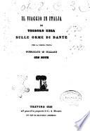 Il viaggio in Italia sulle orme di Dante di Teodoro Hell