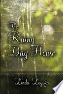 The Rainy Day House