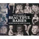 The Big Book of Beautiful Babies