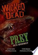 Wicked Dead: Prey