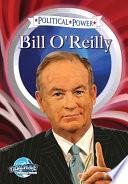 Political Power Bill O Reilly